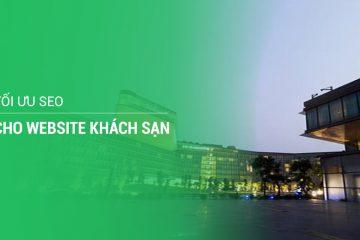 Tối ưu SEO cho website khách sạn