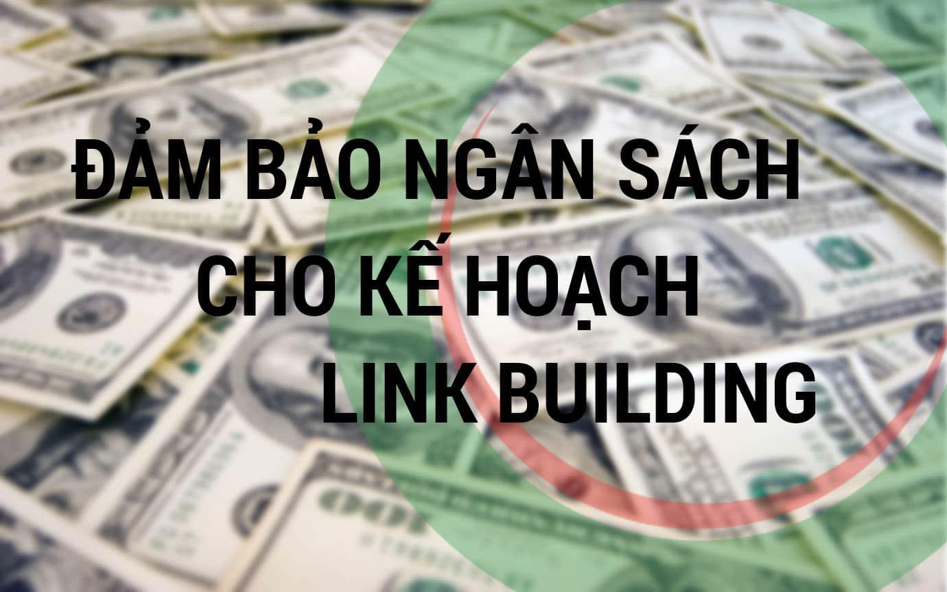 Đảm bảo ngân sách cho kế hoạch link building