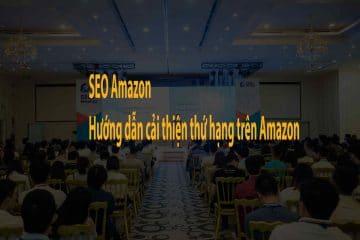 Hướng dẫn cải thiện thứ hạng trên Amazon