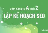 Lập kế hoạch SEO: Cẩm nang từ A - Z