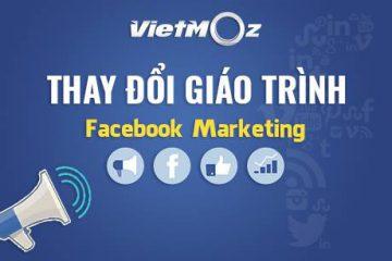 VietMoz Academy thay đổi giáo trình lớp Facebook Marketing