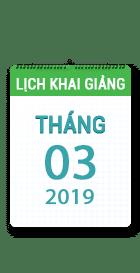 Lịch khai giảng khóa học tháng 03 - 2019 tại Hà Nội