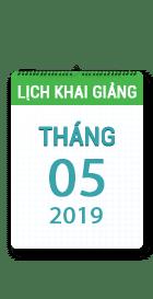 Lịch khai giảng khóa học tháng 05 - 2019 tại Hà Nội