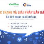 Offline Workshop: Thực trạng và giải pháp bán hàng khi kinh doanh trên Facebook