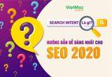 Search Intent là gì? Hướng dẫn dễ dàng nhất cho SEO 2020