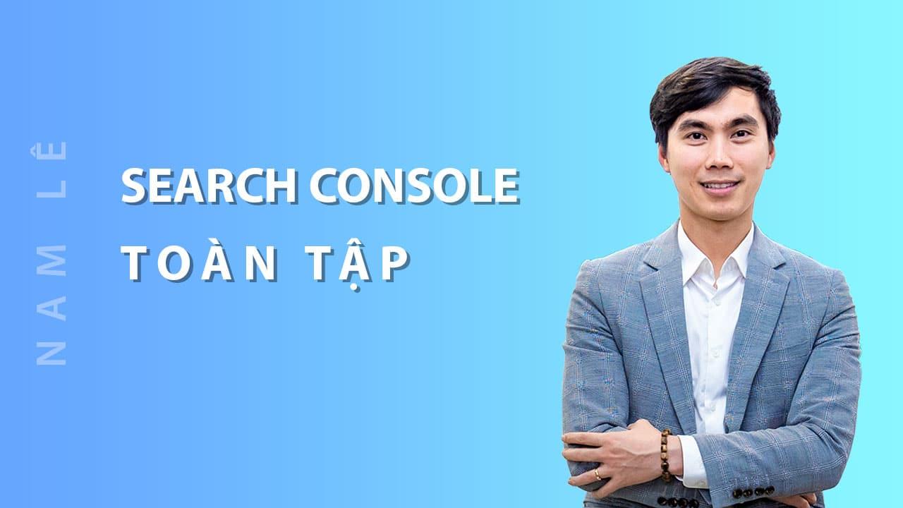 Google Search Console toàn tập